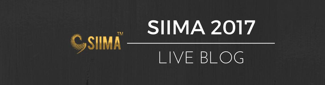 SIIMA Live Blog
